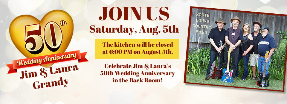 50th Wedding Anniversary Party for Jim & Laura on August 5th.